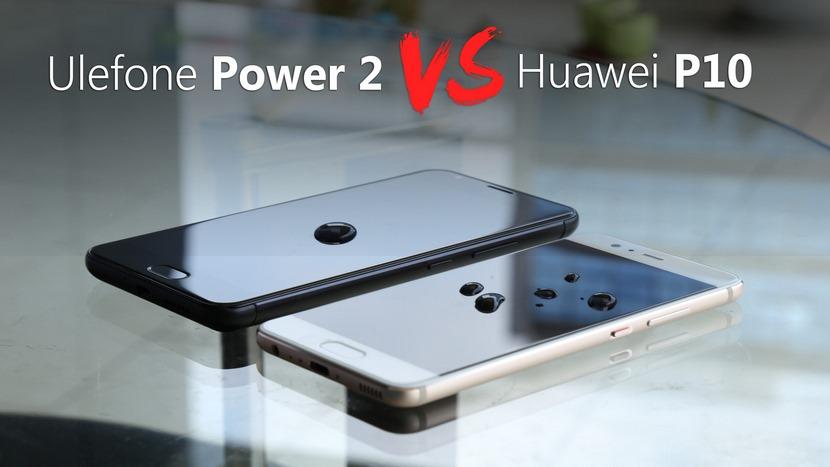 ULEFONE Power 2  vs Huawei P10
